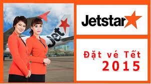 Vé máy bay Jetstar tết 2015